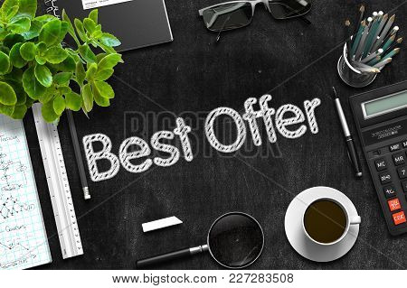Best Offer - Black Chalkboard With Hand Drawn Text And Stationery. Top View. 3d Rendering.