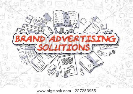 Brand Advertising Solutions - Hand Drawn Business Illustration With Business Doodles. Red Word - Bra