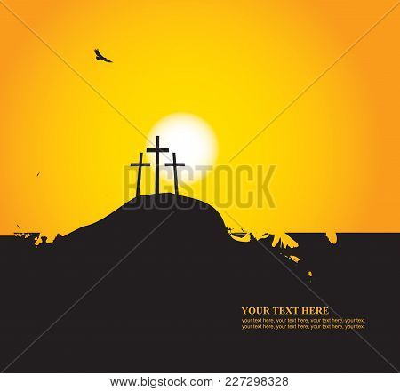 Vector Easter Banner With Place For Text With A Picture Of Mount Calvary, The Three Crosses And Vult