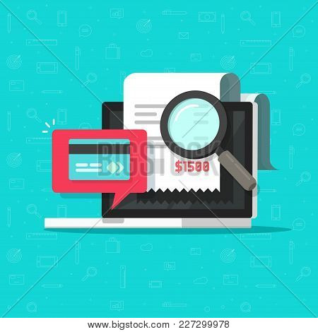 Online Payment Audit Analyzing On Computer Vector Illustration, Pay Bill Research On Laptop Concept,