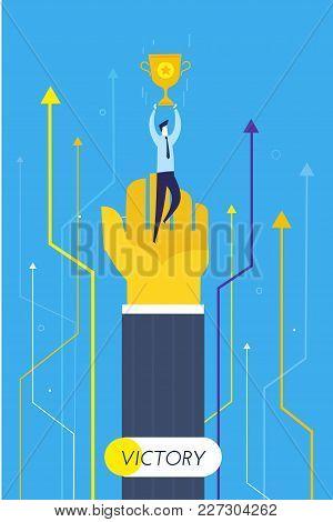 Businessman Holding A Cup. Success, Achieving Goals, Pride. Vector Illustration Eps 10 File. Success