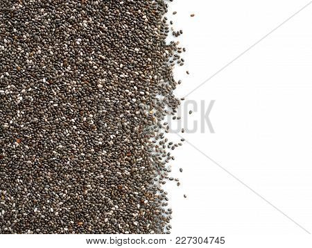 Chia Seeds Isolated On White Background With Copy Space. Top View.