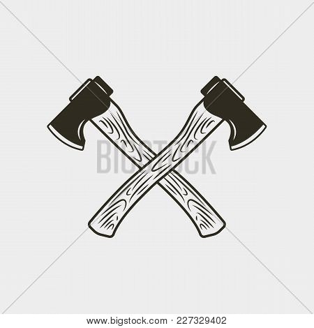 Two Crossed Axes Isolated On White Background. Lumberjack Hatchets In Retro Style. Design Element Fo