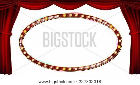 Gold Frame Light Bulbs Vector. Isolated On White Background. Red Theater Curtain. Silk Textile. Shin