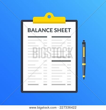 Balance Sheet. Clipboard With Financial Statement, Financial Report And Pen. Modern Flat Design Grap