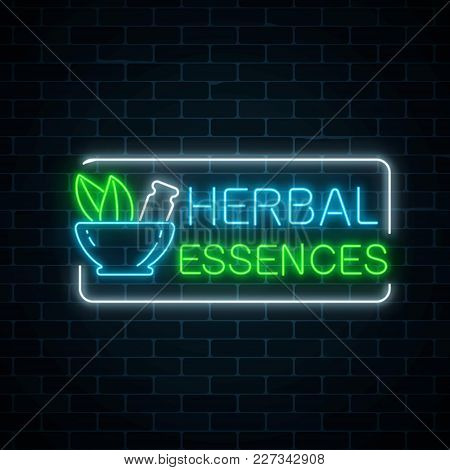Neon Herbal Essences Sign On Dark Brick Wall Background. 100 Percent Natural Medicaments Store Glowi