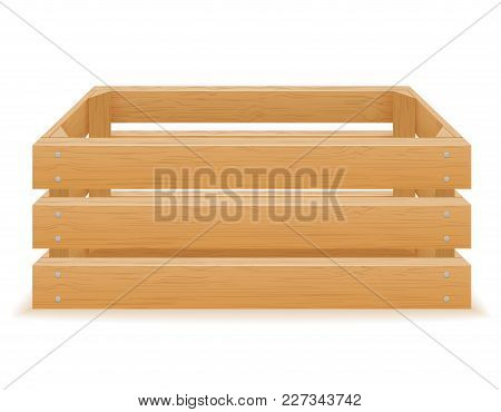 Empty Wooden Box Vector Illustration Illustration Isolated On White Background