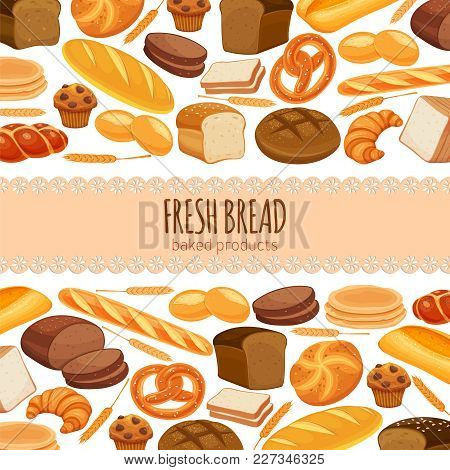 Template Page Design Food With Bread Products. Rye Bread And Pretzel, Muffin, Pita, Ciabatta And Cro
