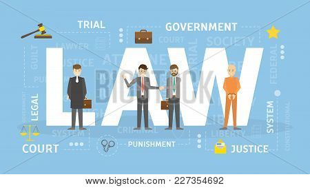 Law Concept Illustration. Idea Of Justice, Legislation And System.