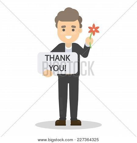 Thank You Words. Man Standing With Sign And Flower.