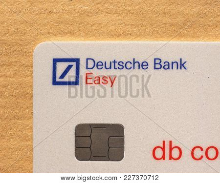 Frankfurt, Germany - Circa March 2018: Deutsche Bank Easy Credit Card With Electronic Chip