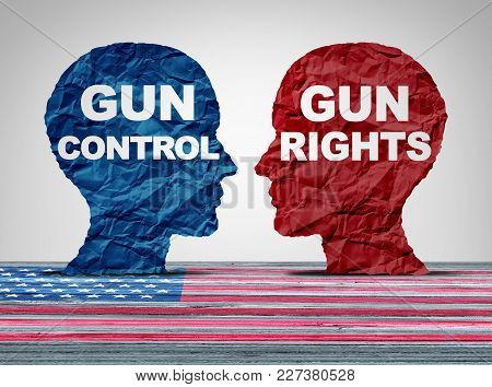 Gun Debate As The Right To Control Firearms Laws Versus The Constitutional Rights Of Owners Of Guns