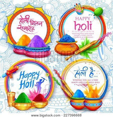 Illustration Of Colorful Background For Festival Of Colors Celebration Greetings Withmessage In Hind