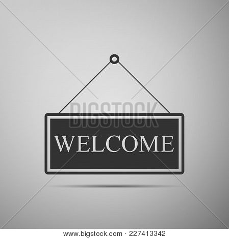 Hanging Sign With Text Welcome Icon Isolated On Grey Background. Business Theme For Cafe Or Restaura