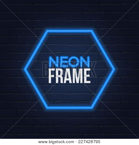 Vector Neon Frame On The Wall Background. Neon Light Frame