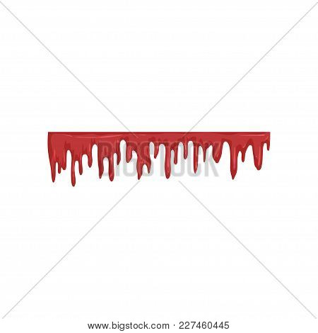 Dripping Blood, Flowing Red Liquid Vector Illustration Isolated On A White Background.