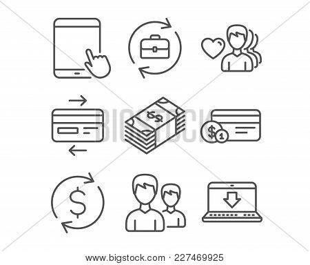Set Of Usd Currency, Tablet Pc And Human Resources Icons. Man Love, Credit Card And Couple Signs. Pa