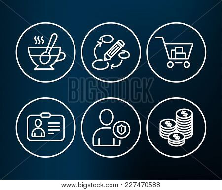 Set Of Keywords, Security And Tea Cup Icons. Id Card, Internet Shopping And Coins Signs. Marketing S