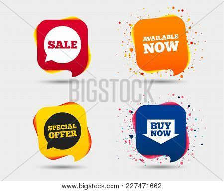 Sale Icons. Special Offer Speech Bubbles Symbols. Buy Now Arrow Shopping Signs. Available Now. Speec