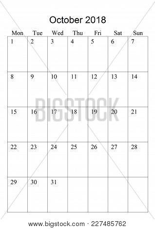 The Original Calendar For October, 2018.  The Beginning Of Week - Monday