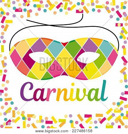 Joyful Carnival Illustration With Beautfiul Harlequin Mask On A Colorful Confetti And Streamers Vect