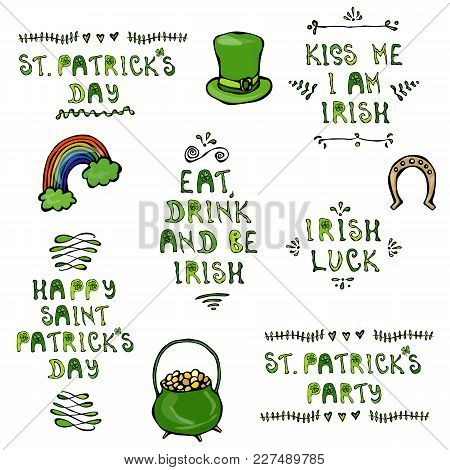 Set Of St. Patricks Day Lettering. With Hat, Horseshoe, Pot And Rainbow. Vector Illustration Hand Dr