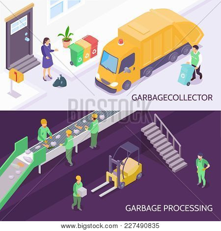 Set Of Horizontal Isometric Banners With Garbage Collector And Refuse Truck, Waste Recycling Isolate