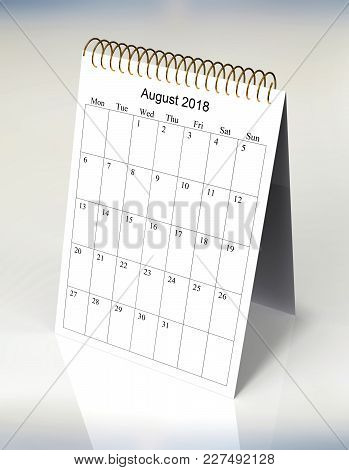 The Original Calendar For August, 2018.  The Beginning Of Week - Monday