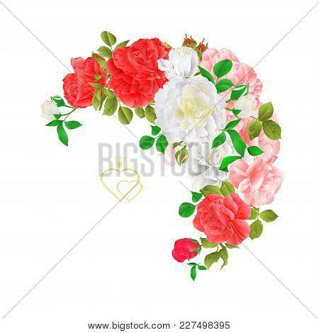 Floral Crescent Frame  With  Roses  And Buds Vintage  Festive  Background Vector Illustration Editab