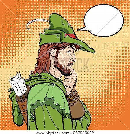 Surprised Robin Hood. Robin Hood. Defender Of Weak. Medieval Legends. Heroes Of Medieval Legends. Ha