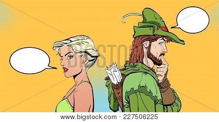 Man and woman. Couple thinking about something. Surprised pair. Modern girl and Medieval legend. Robin Hood. Defender of weak. Heroes of medieval legends. Retro style illustration. poster