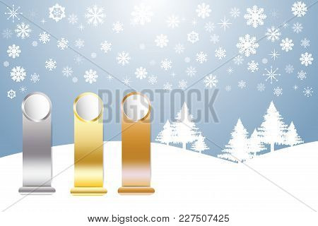 Golden, Silver And Bronzed Sports Rank Ready For Your Text In Winter Snow Landscape With Trees And S