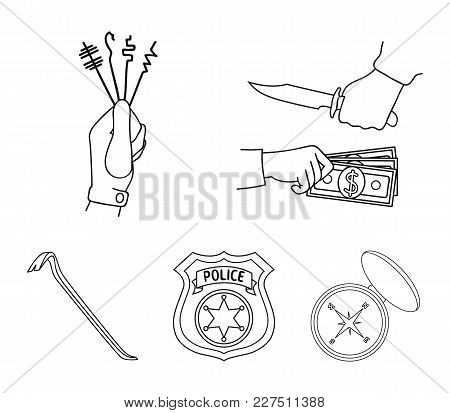 Robbery, Picks, A Police Officer's Badge, A Crowbar.crime Set Collection Icons In Outline Style Vect