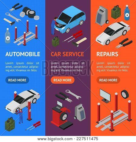 Car Auto Service Banner Vecrtical Set Isometric View Diagnostic Equipment Maintenance Repair And Wor