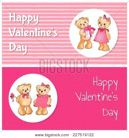 Happy Valentines Day Poster With Two Bears Male Teddy Going To Present Gift Box To Female Soft Toy,