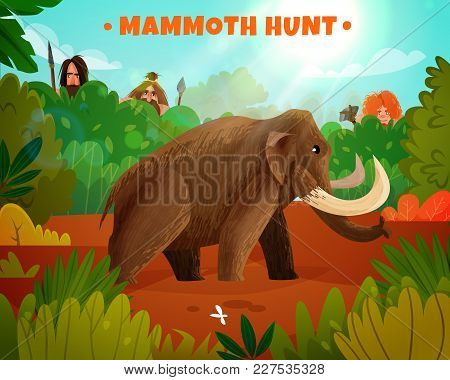 Mammoth Hunt Colorful Poster With Title And Prehistoric People Hunting For Big Animal In Stone Age C