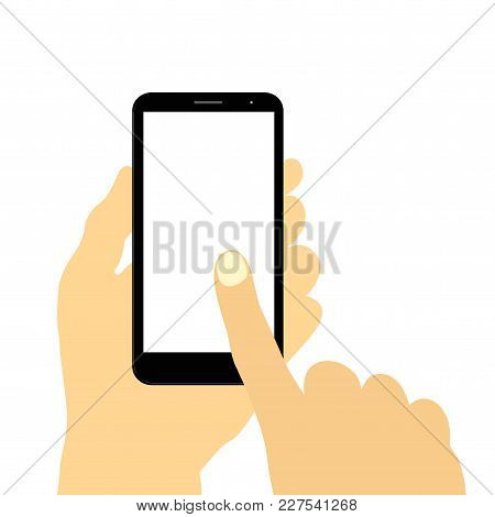 Hand Holding Smart Phone Touching The Screen. Vector