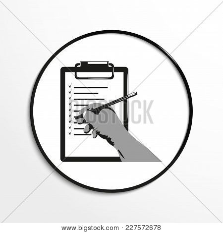 List Of Tasks And Hand With A Pencil. Conditional Symbol. Vector Icon.