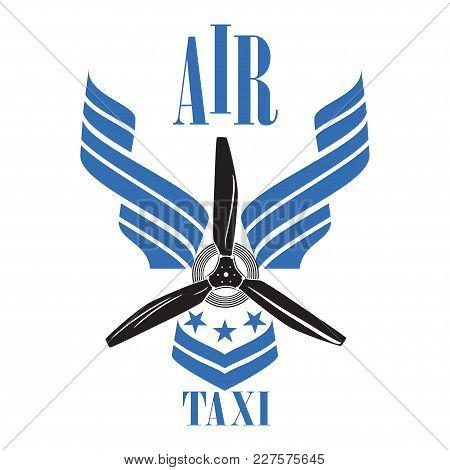 Air Taxi Logo, Emblem Design Template. Flat Vector Illustration Isolated On White Background.