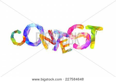 Contest. Word Of Triangular Colorful Vector Letters