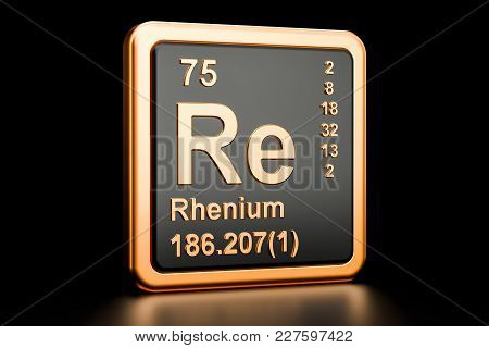 Rhenium Re, Chemical Element. 3d Rendering Isolated On Black Background