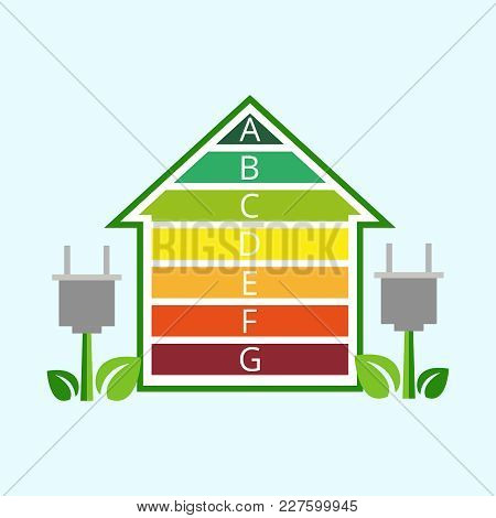 Ecological House With Energy Classification. Energy Efficiency - Concept Image With A Colored House