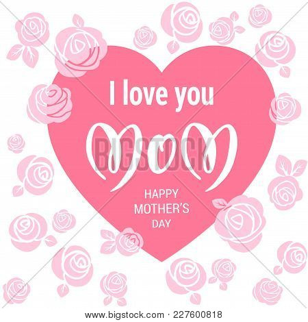 Mother S Day Holiday Inscription. Hand Drawn Lettering For Design Banner, Leaflet, Card, Invitation,