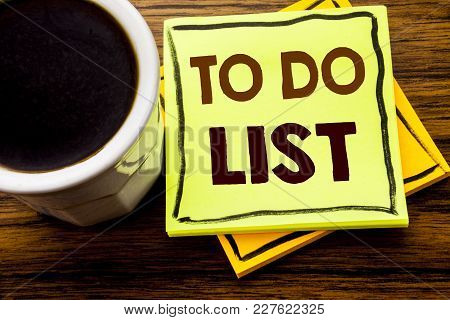 Handwritten Text Showing To Do List. Business Concept For Plan Lists Remider Written On Sticky Note
