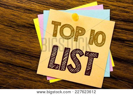 Conceptual Hand Writing Text Caption Inspiration Showing Top 10 Ten List. Business Concept For Succe