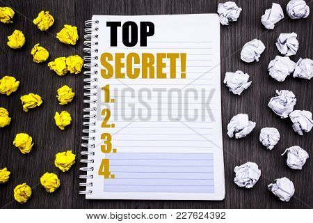 Conceptual Hand Writing Text Caption Showing Top Secret. Business Concept For Military Top Secret Wr