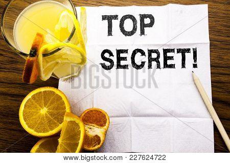Conceptual Text Caption Showing Top Secret. Concept For Military Top Secret Written On Tissue Paper