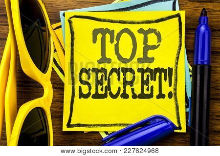 Hand Writing Text Caption Inspiration Showing Top Secret. Business Concept For Military Top Secret W