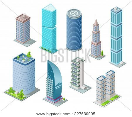 Isometric 3d Buildings And City Skyscrapers Vector Illustration For Architecture Construction Design
