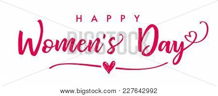 March 8, Happy Womens Day Elegant Lettering Banner. Invitations For The International Womens Day, Ma